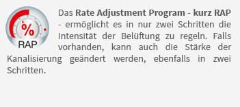 Das Rate Adjustment Program - kurz RAP - ermöglicht es in nur zwei Schritten die Intensität der Belüftung zu regeln. Falls vorhanden, kann auch die Stärke der Kanalisierung geändert werden, ebenfalls in zwei Schritten.