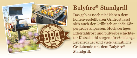 Standgrill Bulyfire®