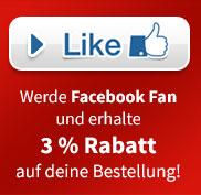 Werde Facebook Fan und erhalte 3% Rabatt auf deine Bestellung!