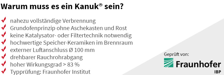 Der Warmluftofen Kanuk hat viele Vorteile. Dazu zählen eine nahezu vollständige Verbrennung, dass keine Katalysator- oder Filtertechnik notwendig ist, der hohe Wirkungsgrad von >83 % und vieles mehr.