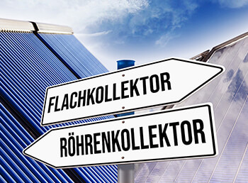 Flach- oder Röhrenkollektor? Solarkollektoren im Vergleich