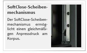 Der SoftClose-Scheibenmechanismus ermöglicht einen gleichmäßigen Anpressdruck am Korpus.